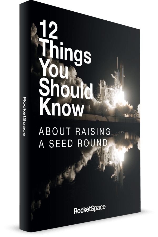 12 Things You Should Know About Raising a Seed Round