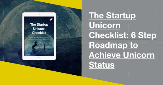 Download The Startup Unicorn Checklist