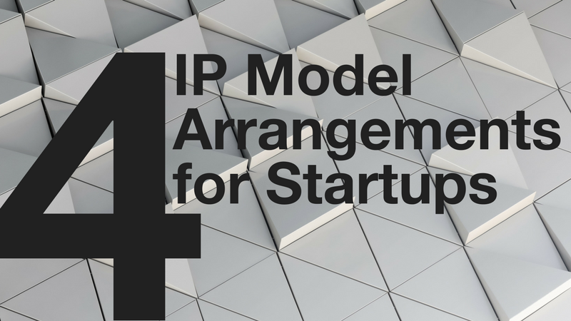 4 IP Models for Startups to work with Corporations.png